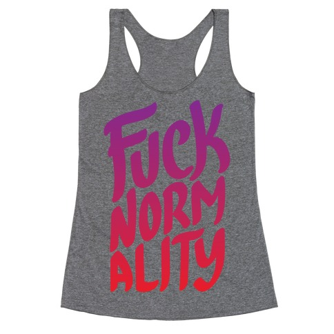 F*** Normality Racerback Tank Top