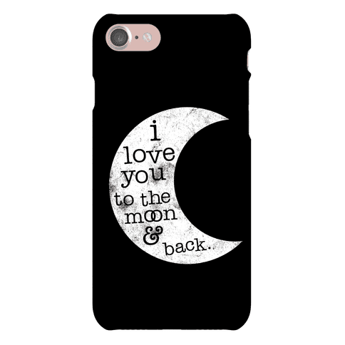 I Love You To The Moon Phone Case