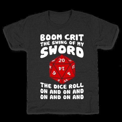 Boom, Crit, The Swing Of My Sword Kids T-Shirt