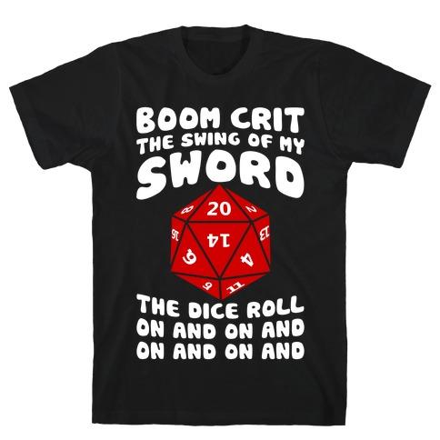 Boom, Crit, The Swing Of My Sword Mens T-Shirt