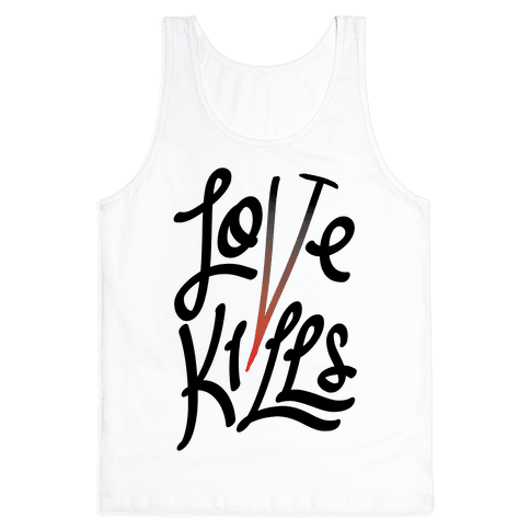 Love Kills Tank Top