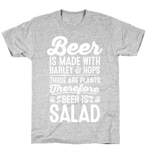 Beer is Salad T-Shirt