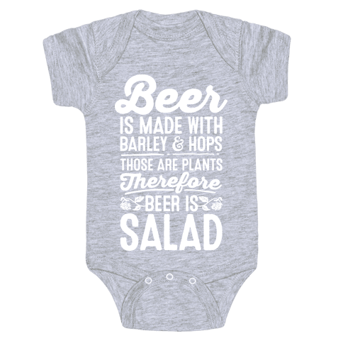 Beer is Salad Baby Onesy