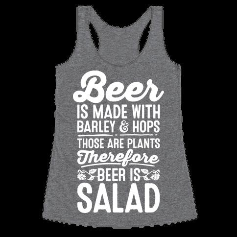 Beer is Salad Racerback Tank Top