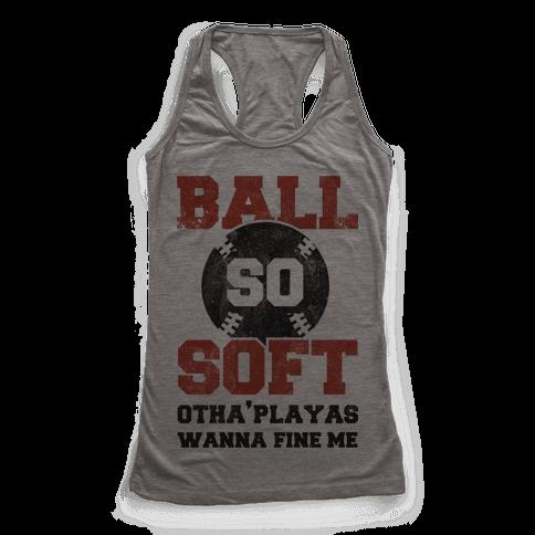 Ball So Soft Racerback Tank Top