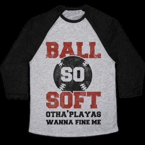 Ball So Soft Baseball Tee