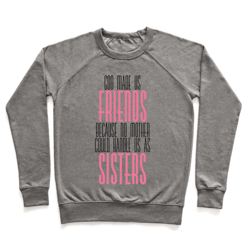 Friends and Sisters Pullover