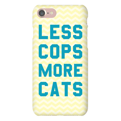 Less Cops More Cats Phone Case