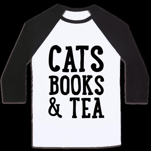 Cats, Books & Tea Baseball Tee
