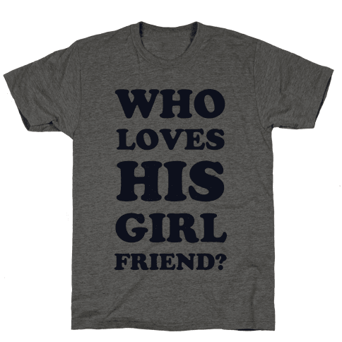 Who Loves His Girlfriend?