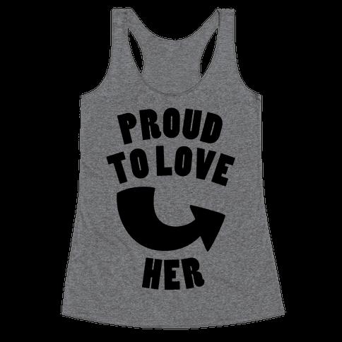 Proud To Love Her (Part 2) Racerback Tank Top