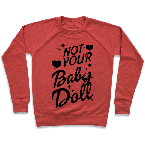 Not Your Baby Doll Pullover