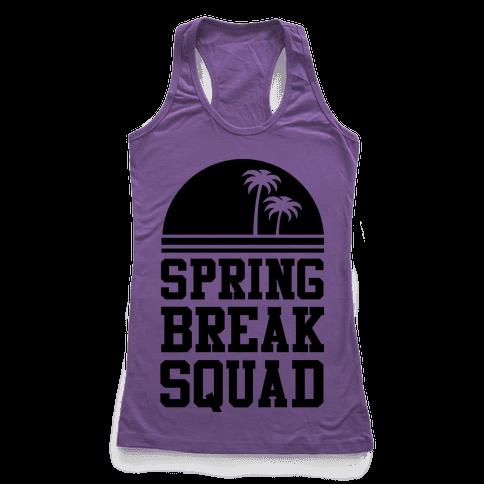 Spring Break Squad Racerback Tank Top