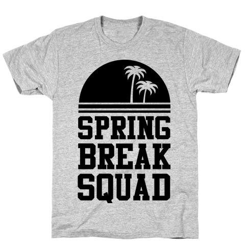 Spring Break Squad T-Shirt