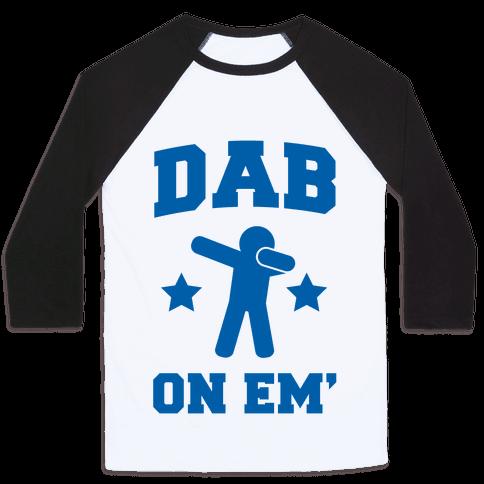 Dab on Em' Baseball Tee