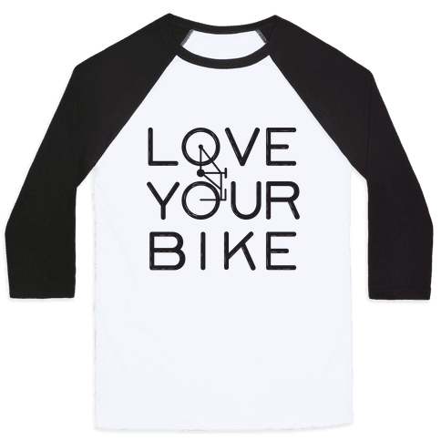 Love Your Bike Baseball Tee