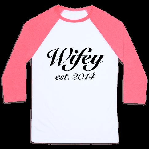Wifey Est. 2014