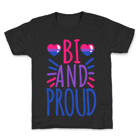Bi And Proud Kids T-Shirt