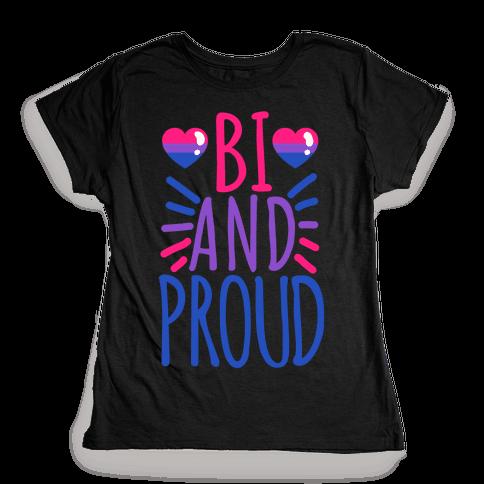 Bi And Proud Womens T-Shirt