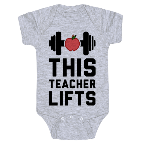 This Teacher Lifts Baby Onesy