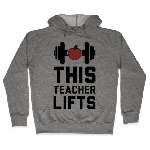 This Teacher Lifts Hooded Sweatshirt