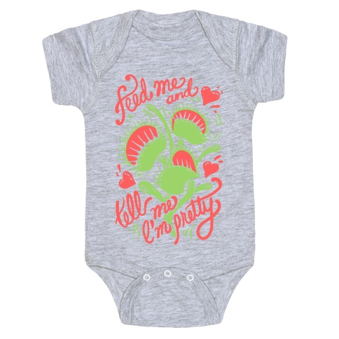 Venus Fly Trap: Feed Me And Tell Me I'm Pretty Baby One-Piece