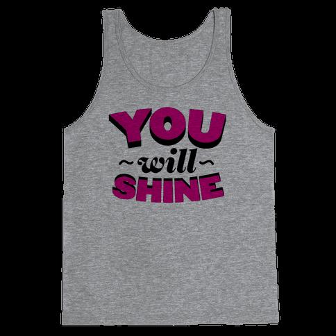 You Will Shine Tank Top