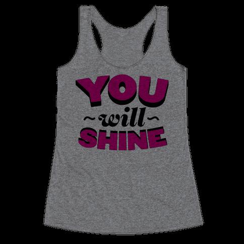 You Will Shine Racerback Tank Top