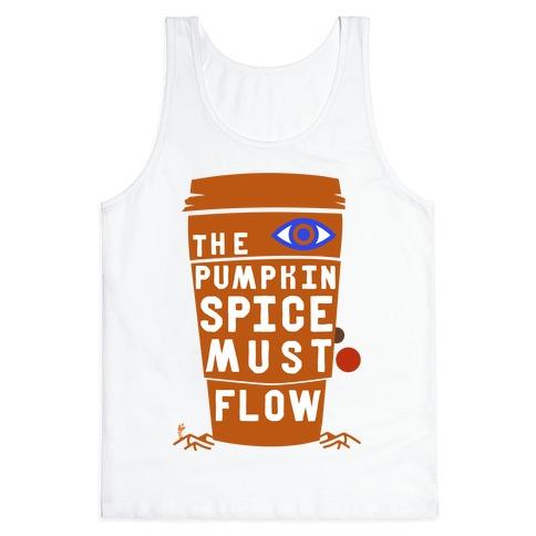 The Pumpkin Spice Must Flow Tank Top