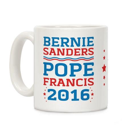 Bernie Sanders / Pope Francis 2016 Coffee Mug