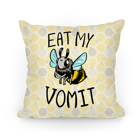 Eat My Vomit Pillow