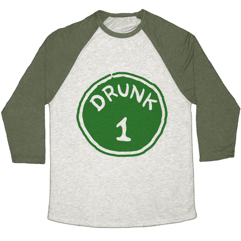Drunk 1 Baseball Tee