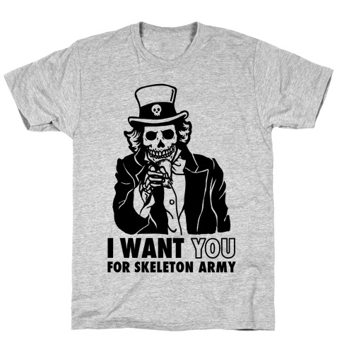 I Want You to Join Skeleton Army T-Shirt