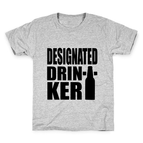 Designated Drinker Kids T-Shirt