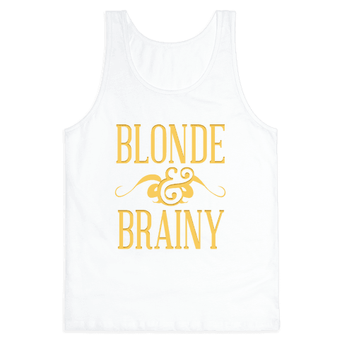 Blonde & Brainy Tank Top