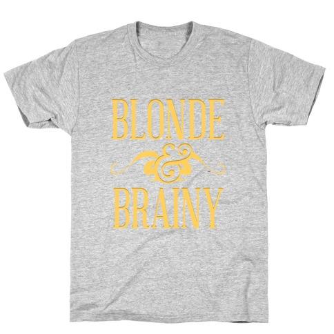 Blonde & Brainy T-Shirt