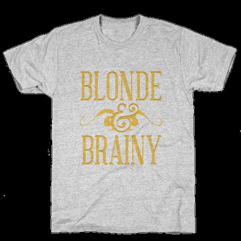 Blonde & Brainy Mens T-Shirt