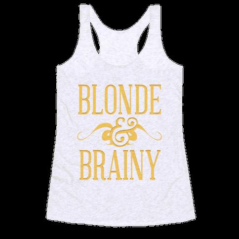 Blonde & Brainy Racerback Tank Top