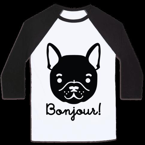 Bonjour French Bulldog Baseball Tee