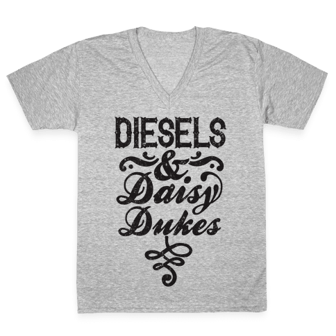 Diesels And Daisy Dukes V-Neck Tee Shirt