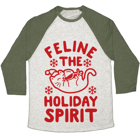 Feline the Holiday Spirit Baseball Tee