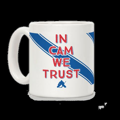 In Cam We Trust Coffee Mug