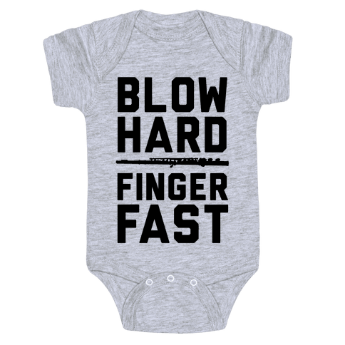 Blow Hard & Finger Fast Baby Onesy