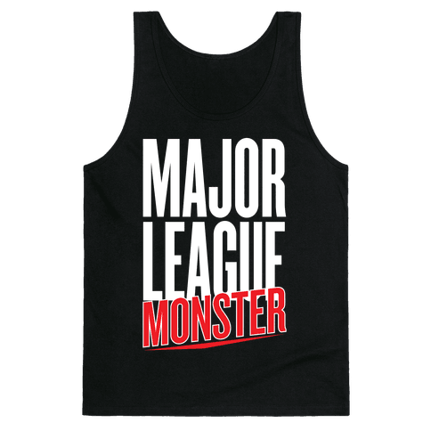 Major League Monster Tank Top