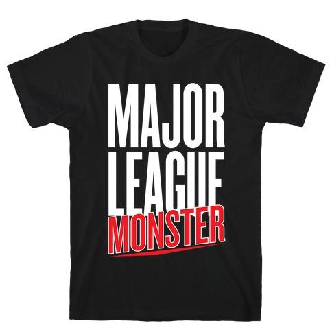 Major League Monster T-Shirt