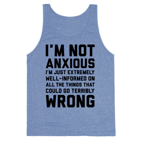 I'm Not Anxious