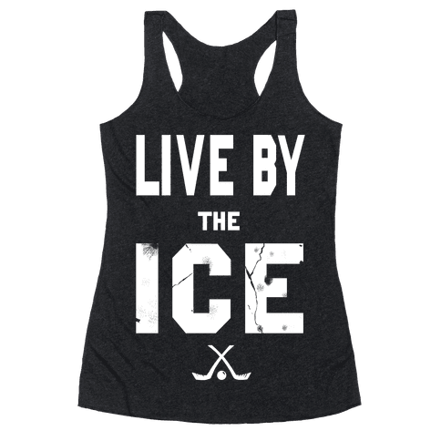 Live by the Ice (dark) Racerback Tank Top