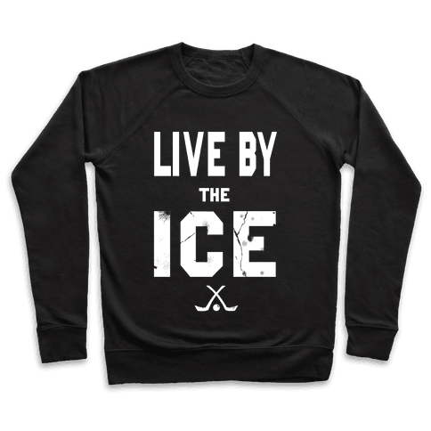 Live by the Ice (dark) Pullover