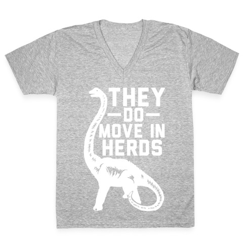 They Do Move in Herds V-Neck Tee Shirt