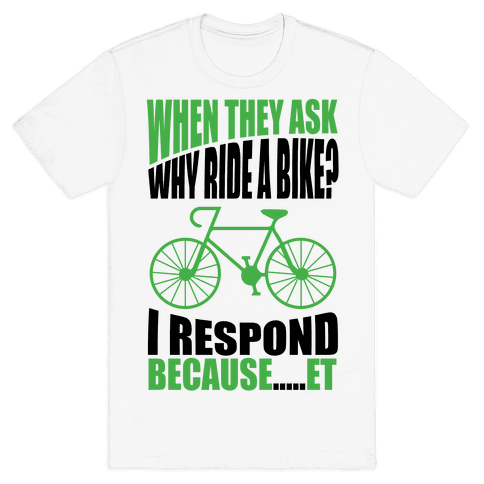Bike Riding Motivation Mens T-Shirt